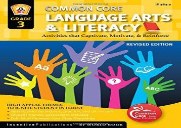 [+]The best book of the month Common Core Language Arts   Literacy Grade 3: Activities That Captivate, Motivate   Reinforce  [DOWNLOAD]