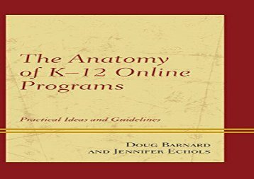 [+]The best book of the month The Anatomy of K-12 Online Programs: Practical Ideas and Guidelines  [DOWNLOAD]