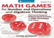 [+]The best book of the month Math Games for Number and Operations and Algebraic Thinking: Games to Support Independent Practice in Math Workshops and More, Grades K-5  [DOWNLOAD]