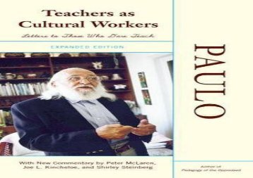 [+]The best book of the month Teachers As Cultural Workers: Letters to Those Who Dare Teach With New Commentary by Peter McLaren, Joe L. Kincheloe, and Shirley Steinberg Expanded Commentary by Peter Mclaren, Joe L. Kincheloe  [FREE]