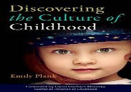 [+]The best book of the month Discovering the Culture of Childhood [PDF]