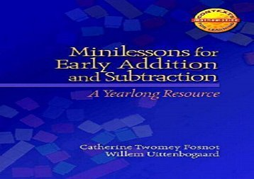 [+]The best book of the month Minilessons for Early Addition and Subtraction: A Yearlong Resource (Contexts for Learning Mathematics)  [READ]