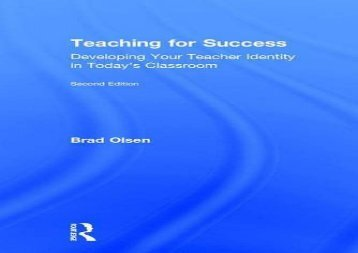 [+]The best book of the month Teaching for Success: Developing Your Teacher Identity in Today s Classroom [PDF]