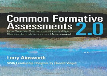 [+]The best book of the month Common Formative Assessments 2.0: How Teacher Teams Intentionally Align Standards, Instruction, and Assessment  [FULL]