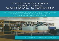[+][PDF] TOP TREND Technology and the School Library: A Comprehensive Guide for Media Specialists and Other Educators  [DOWNLOAD]