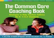 [+]The best book of the month The Common Core Coaching Book: Strategies to Help Teachers Address the K-5 ELA Standards (Teaching Practices That Work)  [READ]