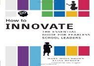 [+][PDF] TOP TREND How to Innovate: The Essential Guide for Fearless School Leaders  [READ]