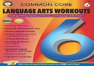 [+]The best book of the month Common Core Language Arts Workouts, Grade 6: Reading, Writing, Speaking, Listening, and Language Skills Practice  [FREE]