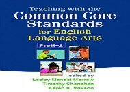 [+][PDF] TOP TREND Teaching with the Common Core Standards for English Language Arts, Grades 3-5  [DOWNLOAD]