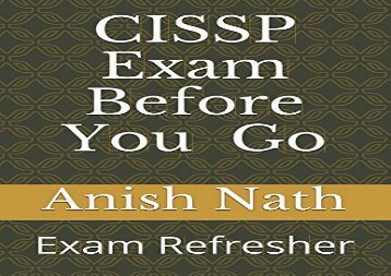 [+][PDF] TOP TREND CISSP Exam Before You Go: CISSP Exam Practice Questions With Answers  [FREE]