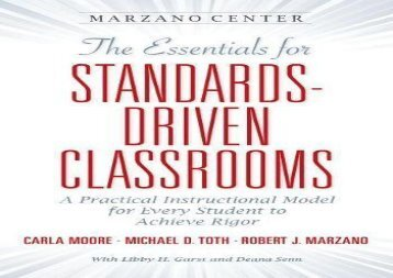 [+][PDF] TOP TREND The Essentials for Standards-Driven Classrooms: A Practical Instructional Model for Every Student to Achieve Rigor (Marzano Center Essentials for Achieving Rigor)  [READ]