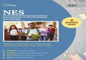 [+]The best book of the month NES Assessment of Professional Knowledge Elementary Study Guide: NES Test Prep and Practice Test Questions for the NES 051 Exam  [FREE]