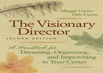 [+]The best book of the month The  Visionary Director: A Handbook for Dreaming, Organizing, and Improvising in Your Center  [READ]