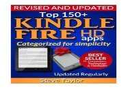 [+][PDF] TOP TREND Top 150+ Kindle Fire HD Apps: Categorized for Simplicity (Updated Regularly)  [NEWS]