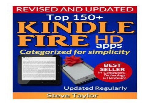 Top 150+ Kindle Fire HD Apps. Categorized for Simplicity (Updated Regularly)
