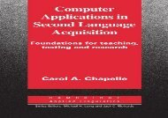 [+][PDF] TOP TREND Computer Applications in Second Language Acquisition (Cambridge Applied Linguistics)  [DOWNLOAD]