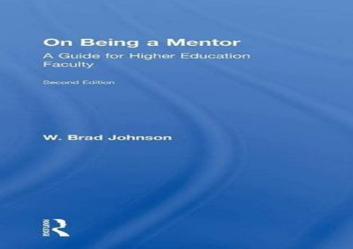 [+]The best book of the month On Being a Mentor: A Guide for Higher Education Faculty, Second Edition  [DOWNLOAD]