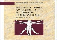 [+]The best book of the month Beliefs and Values in Science Education (Developing Science   Technology Education)  [FREE]