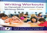 [+][PDF] TOP TREND Writing Workouts to Develop Common Core Writing Skills: Step-by-Step Exercises, Activities, and Tips for Student Success, Grades 2â€