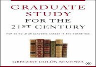 [+]The best book of the month Graduate Study for the Twenty-First Century: How to Build an Academic Career in the Humanities  [NEWS]