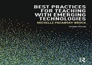 [+]The best book of the month Best Practices for Teaching with Emerging Technologies (Best Practices in Online Teaching and Learning) [PDF]