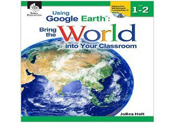 [+]The best book of the month Using Google Earth: Bring the World into Your Classroom Levels 1-2  [FREE]