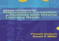 [+]The best book of the month Designing and Implementing Mathematics Instruction for Students with Diverse Learning Needs  [FULL]
