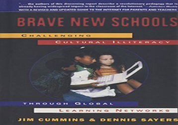 [+][PDF] TOP TREND Brave New Schools: Challenging Cultural Illiteracy Through Global Learning Networks  [FULL]