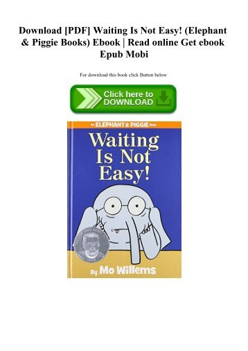 Piggie pie download pdf waiting is not easy elephant piggie books ebook fandeluxe Image collections