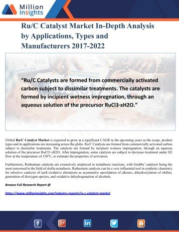 Ru-C Catalyst Market In-Depth Analysis by Applications, Types and Manufacturers 2017-2022