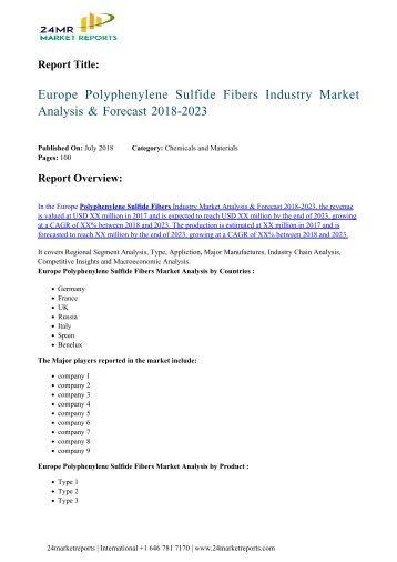 europe-polyphenylene-sulfide-fibers-2018-2023-235-24marketreports