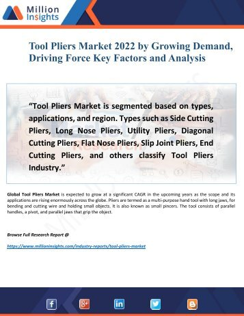 Tool Pliers Market 2022 by Growing Demand, Driving Force