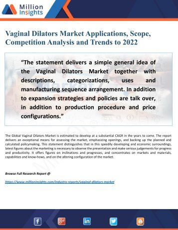 Vaginal Dilators Market 2022 Overview by Trending Manufacturer, Dynamics