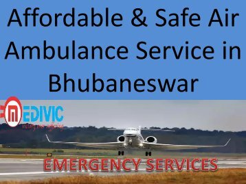 Affordable and Safe Air Ambulance service in Bhubaneswar
