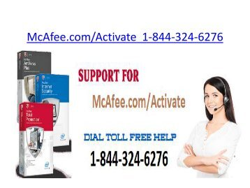 Mcafee.com/ Activate | 1-844-324-6276   McAfee security Protection