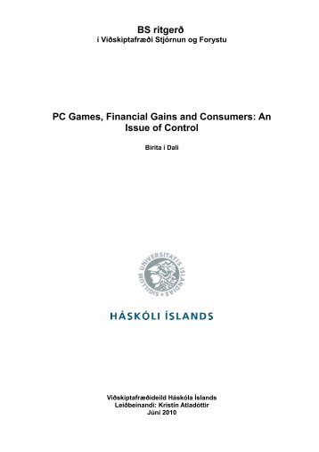 PC Games, Financial Gains and Consumers: An Issue of ... - Skemman
