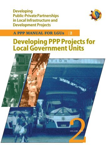 Developing PPP Projects for Local Government Units - PPP Center