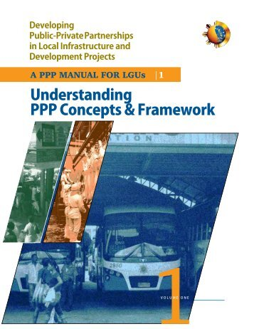 A PPP MANUAL FOR LGUs Understanding PPP Concepts
