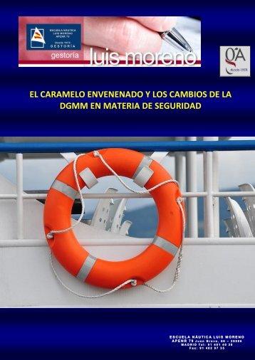 EL CARAMELO ENVENENADO Y LOS CAMBIOS DE LA DGMM EN MATERIA DE SEGURIDAD - Fondear.org