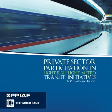 Private Sector Participation in Light Rail/Light Metro - ppiaf
