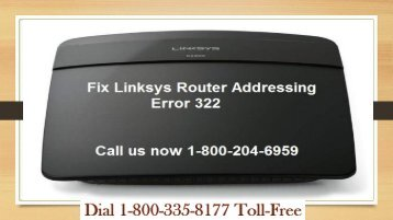 Fix Linksys Router Addressing Error 322 | 18003358177