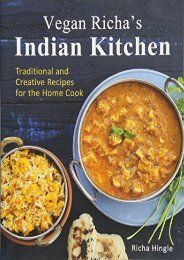 [+]The best book of the month Vegan Richa s Indian Kitchen: Traditional and Creative Recipes for the Home Cook  [DOWNLOAD]