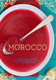 [+][PDF] TOP TREND Morocco: A Culinary Journey with Recipes from the Spice-scented Markets of Marrakech to the Date-filled Oasis of Zagora  [FREE]