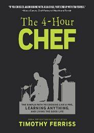 [+][PDF] TOP TREND The 4-Hour Chef: The Simple Path to Cooking Like a Pro, Learning Anything, and Living the Good Life  [FREE]