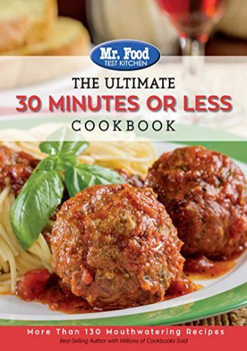 [+]The best book of the month Mr. Food Test Kitchen - The Ultimate 30 Minutes or Less Cookbook: More Than 130 Mouthwatering Recipes (Ultimate Cookbook)  [DOWNLOAD]