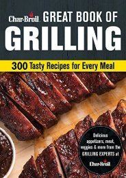 [+][PDF] TOP TREND Char-Broil Big Book of Grilling: 200 Tasty Recipes for Every Meal  [FREE]