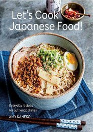 [+][PDF] TOP TREND Let s Cook Japanese Food!: Everyday Recipes for Authentic Dishes  [FULL]