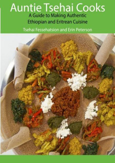 [+][PDF] TOP TREND Auntie Tsehai Cooks: A Comprehensive Guide to Making Ethiopian and Eritrean Food  [DOWNLOAD]