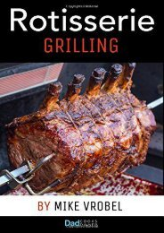 [+]The best book of the month Rotisserie Grilling: 50 Recipes For Your Grill s Rotisserie  [NEWS]
