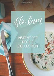 [+][PDF] TOP TREND Instant Pot Recipe Collection: Simple and Delicious Pressure Cooker Family Favourites for Beginners and Experienced Cooks.  [FREE]